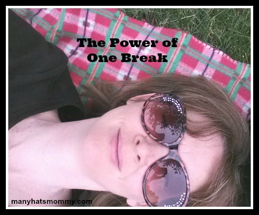 Discover the power of one break! via manyhatsmommy.com