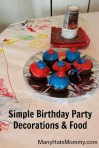 Grab ideas for frugal and easy #birthdayparty decorations & snacks! via manyhatsmommy.com